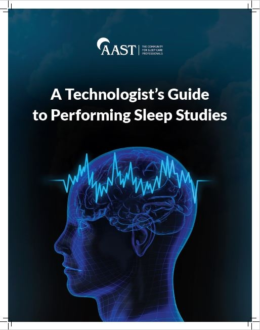 A Technologist's Guide to Performing Sleep Studies